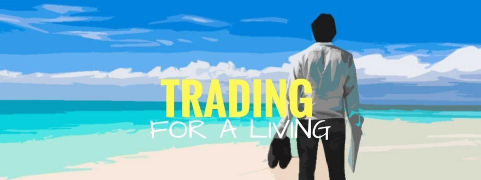 Trade for a living